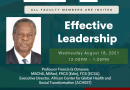 Webinar on Effective Leadership by Prof. Francis Omaswa – Wednesday 18th August